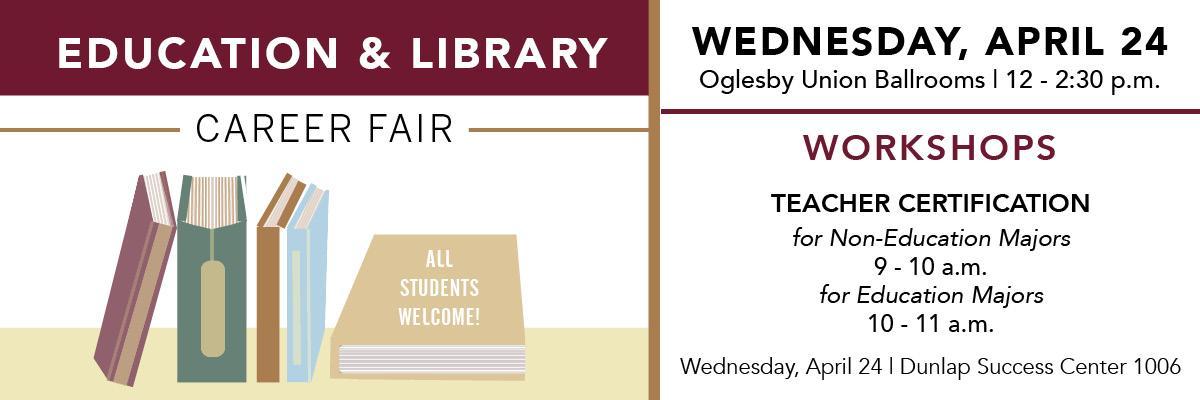 Education & Library Career Fair: April 24   University Announcements